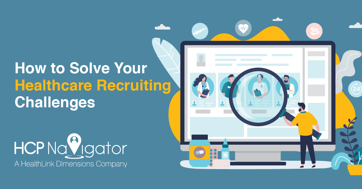 How To Solve Your Healthcare Recruiting Challenges